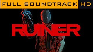 Ruiner OST - Full Soundtrack [HD]
