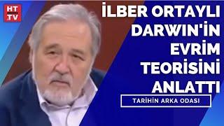 Prof. Dr. İlber Ortaylı evrim teorisi hakkında ne düşünüyor?