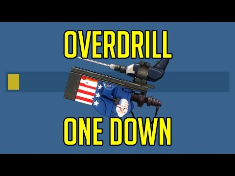 [Payday 2] One Down Difficulty - OVERDRILL
