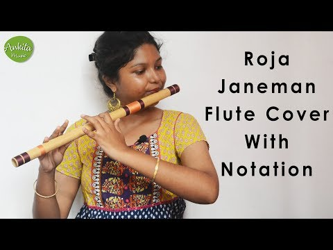Roja Janeman | Flute Cover | Instrumental | With Notation | Ankita Nath