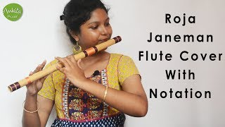 Roja Janeman | Flute Cover | Instrumental | With Notation | ...