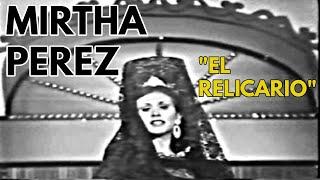 Mirtha Perez - El relicario