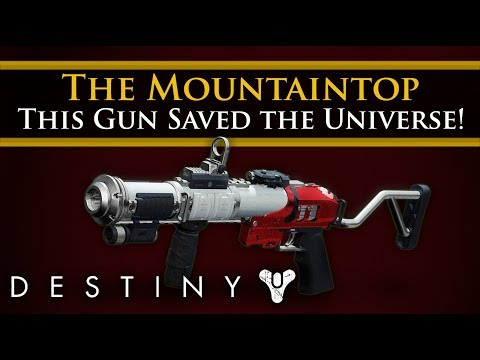 Destiny 2 Lore - The Mountaintop: The gun that saved the universe!