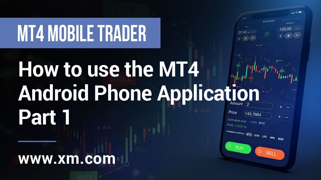 XM COM - Mobile Trader - How to use the MT4 Android Phone Application (Part  1)