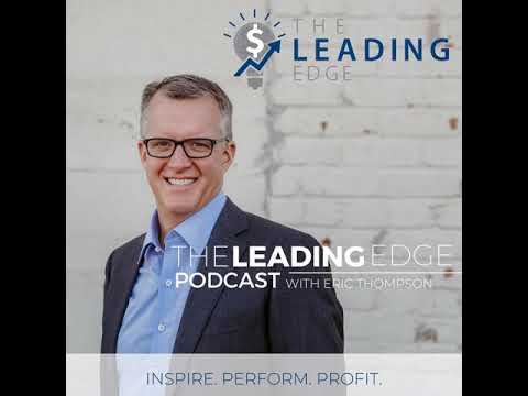The Leading Edge Podcast 5 - The Art of Preframing