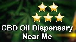 CBD Oil Dispensary Near Me