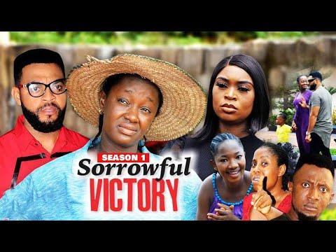 SORROWFUL VICTORY (SEASON 1) {NEW TRENDING MOVIE} - 2021 LATEST NIGERIAN NOLLYWOOD MOVIES
