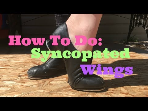 How To Do: Syncopated Wings