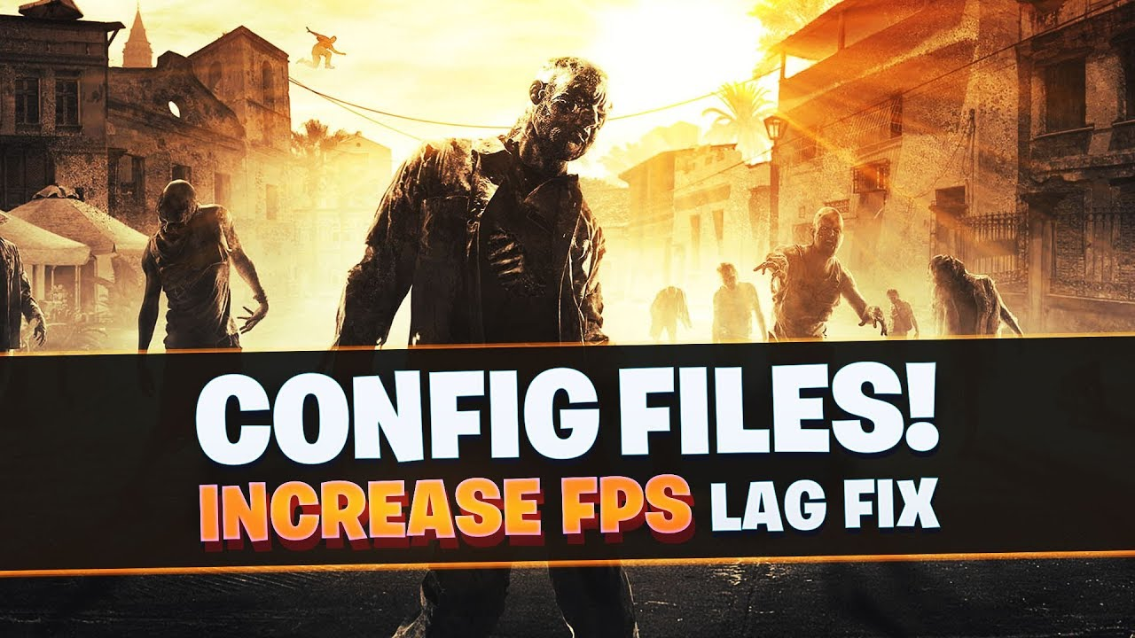 Dying Light Low End PC's Config file
