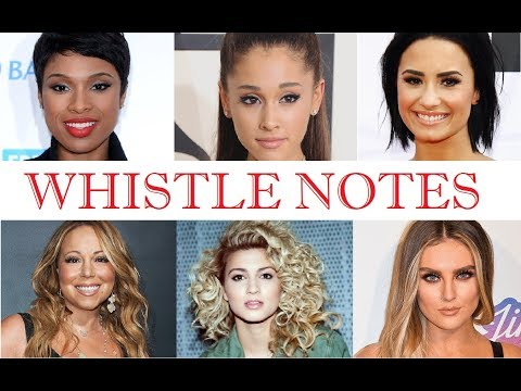 Whistle Notes - Famous Female Singers