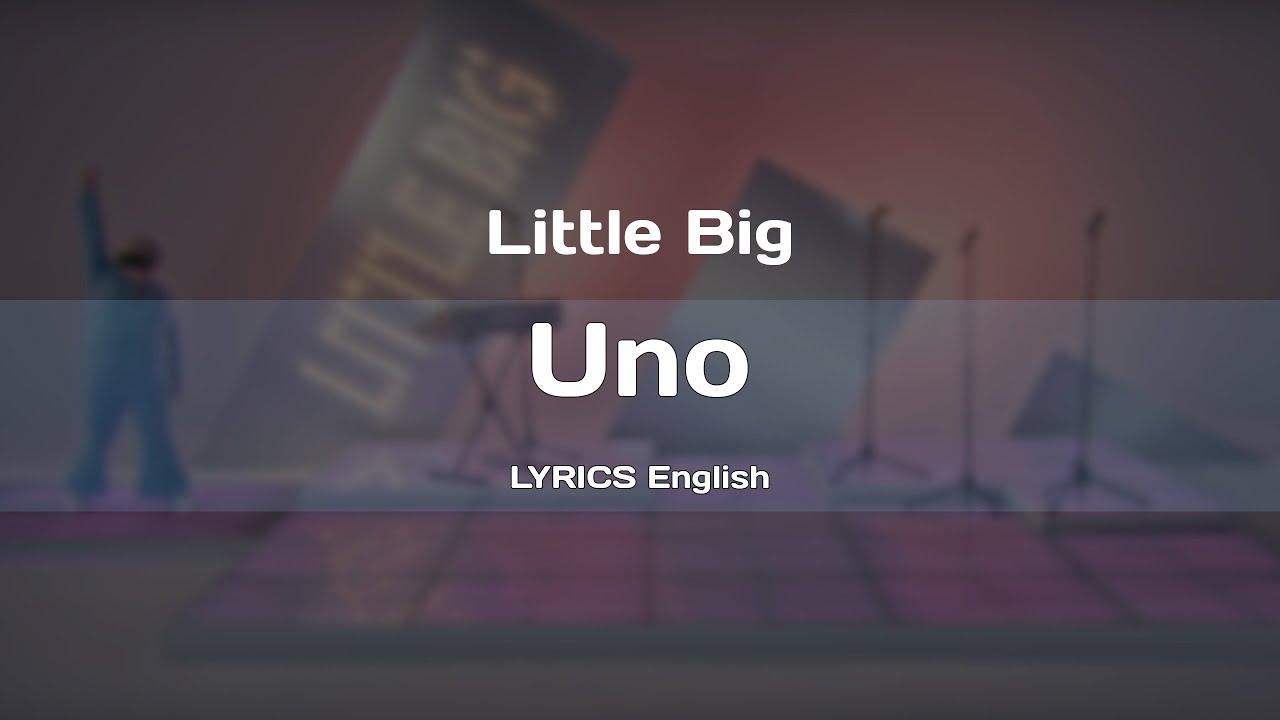 Little Big — UNO (LYRICS English)