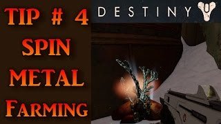 Destiny Tips: Spin Metal Farming