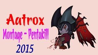 Top 10 Pentakill Aatrox | Best Aatrox Plays of 2015  (League of Legends )