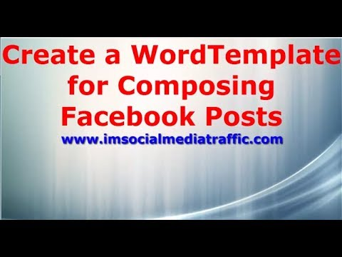 create a word template for composing facebook posts youtube