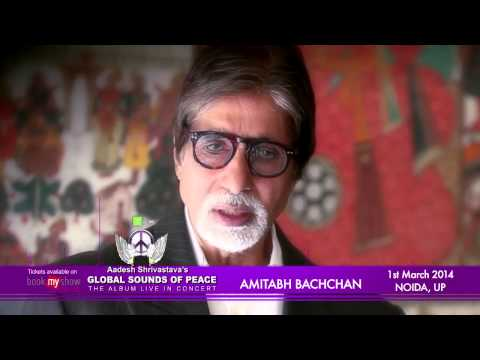 Watch LIVE: Amitabh Bachchan in Aadesh Shrivastava's Global Sounds Of Peace Live Concert 2014