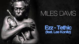 Miles Davis - Ezz-Thetic (Feat. Lee Konitz)