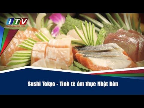 Sushi Tokyo tinh tế ẩm thực Nhật Bản