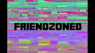 Caution & Crisis - Friendzoned [Free Download]