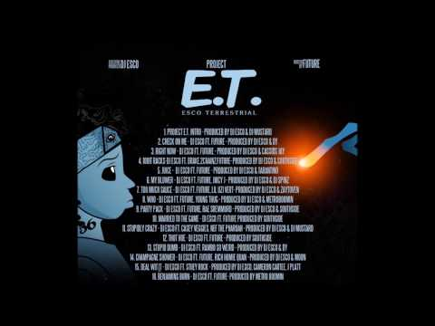 4. 100it Racks (Lyrics) - Future ft. Drake & 2 Chainz (Project E.T. Esco Terrestrial)