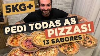PEDI TODAS AS PIZZAS!! 13 Sabores! [5kg+]