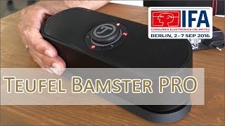 IFA 2016: Teufel Bamster Pro, Move Pro & Move BT im Hands on