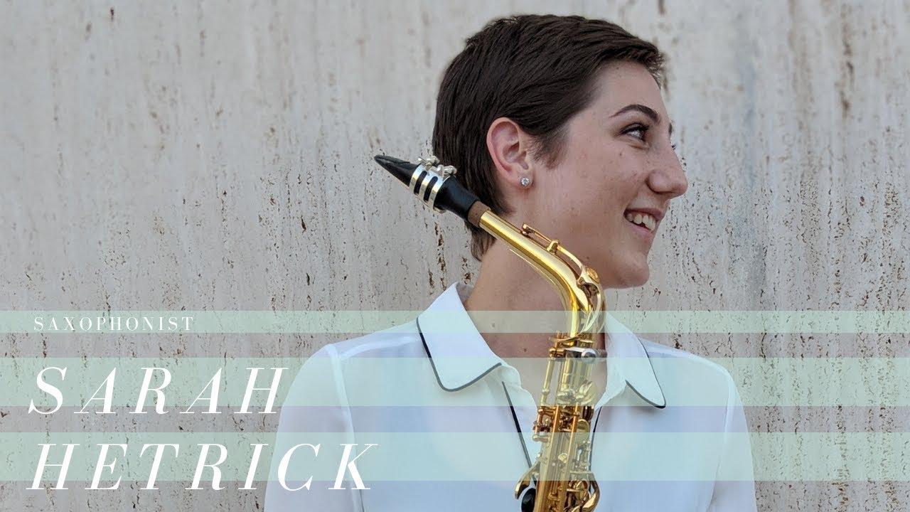 Sarah Hetrick, saxophonist | Highlights