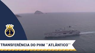 """Transferência do PHM """"Atlântico"""" para o Setor Operativo da Marinha"""