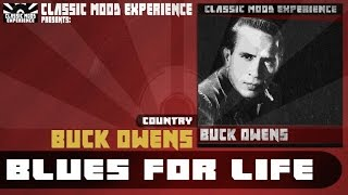 Watch Buck Owens Blues For Life video