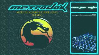 Mortal Kombat Theme Song Hardstyle Remix - Test Your Might - MetroDox