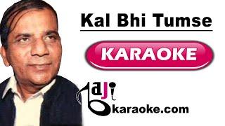 Kal bhi tumse pyar tha mujhko - Video Karaoke - Masood Rana - by Baji Karaoke