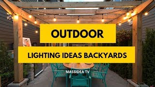 95+ Beautiful Outdoor Lighting Ideas for Backyards