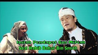 Pendapat Gus Miftah Soal Habib Bahar Bin Smith