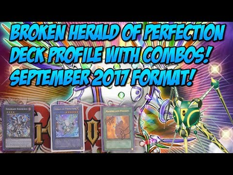 BROKEN HERALD OF PERFECTION DECK PROFILE WITH COMBOS! SEPTEMBER 2017 FORMAT!