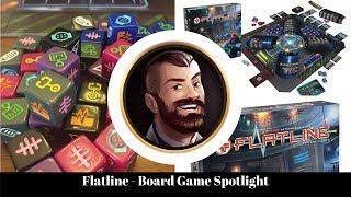 Flatline - Board Game Spotlight
