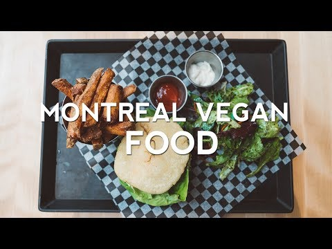 BEST Vegan Food [Montreal, Quebec]