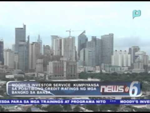 Moody's investor service, kumpiyansa sa positibong credit ratings ng mga bangko sa bansa