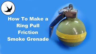 Repeat youtube video How to Make the Ultimate Reusable Ring-pull smoke grenade SF17