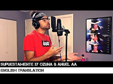 Supuestamente by Ozuna & Anuel AA (English Translation)