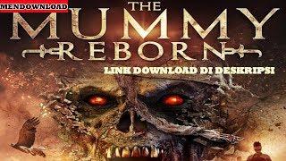 Cara Download Film Mummy Reborn 2019