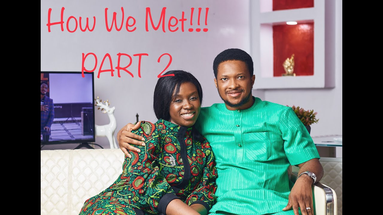 HOW WE MET!!!(PART 2)   LAWRENCE AND DARASIMI OYOR