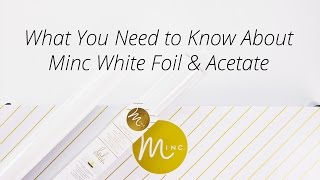 What You Need to Know About Minc White Reactive Foil & Acetate
