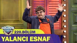 Güldür Güldür Show 220.Bölüm - Yalancı Esnaf