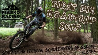 ☝First BIG Roadtrip 2017✴FIASKO RACING✴🔥Schladming🔥Leogang🔥Geißkopf🔥Schulenberg🔥Elstra🔥 thumbnail