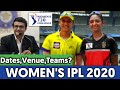 Women's IPL 2020 - Dates, Venues, Teams, Schedule  Women's IPL 2020 Latest Updates