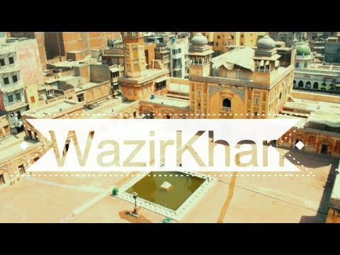 Wazir Khan Mosque |  Masterpiece of Islamic Architecture | HD