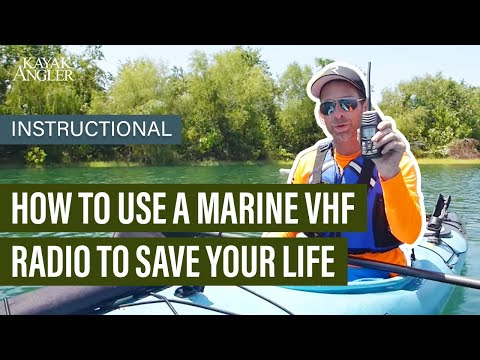 How To Use A Marine VHF Radio To Save Your Life | Kayak Fishing | Instructional