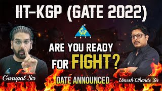 Are You Ready For Fight? DATE Announced | IIT-KGP (GATE 2022)