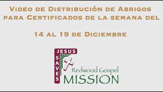 Video de Distribución de Abrigos para Certificados de la semana del 14 al 19 de Diciembre