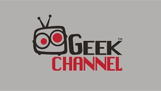 Geek Channel