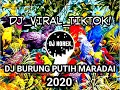 Dj Tiktok Burung Lah Putih Maradai Takabek Gadih Rantau Full Bass Remix   Mp3 - Mp4 Download